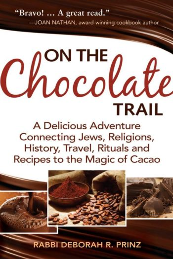 """""""On the Chocolate Trail"""" is the latest book by Rabbi Deborah Prinz, the author of """"A Socially Responsible Haggadah for a Chocolate Seder."""" ()"""